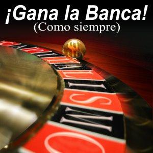 MOTIVOS PARA LA INDIGNACION 3 - Página 8 181900_174443_Gana_la_banca